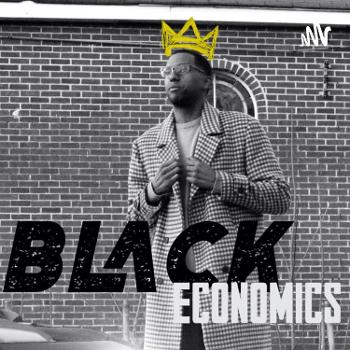 Black Economics with King Thomas