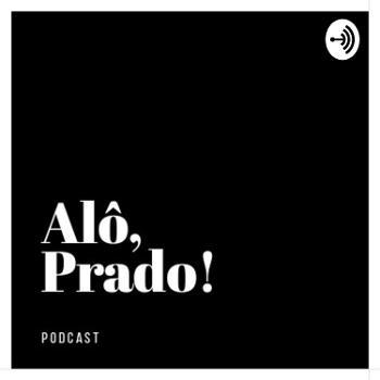 Alô, Prado!