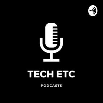 Tech Etc.