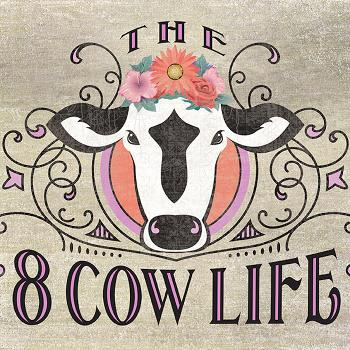 The 8 Cow Life