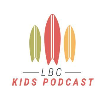 LBC Kids Podcast