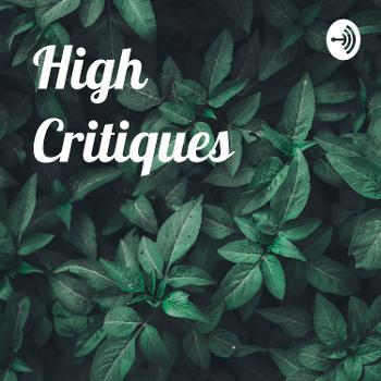 High Critiques