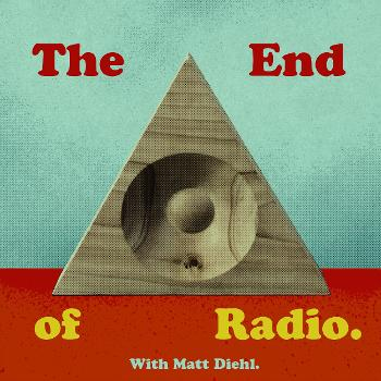 The End Of Radio