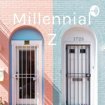 Millennial Z