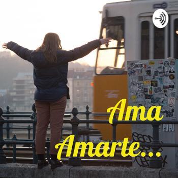 Ama Amarte...