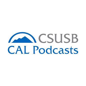 CSUSB CAL Podcast Series