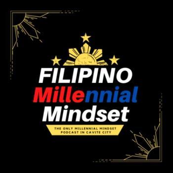 Filipino Millennial Mindset Podcast