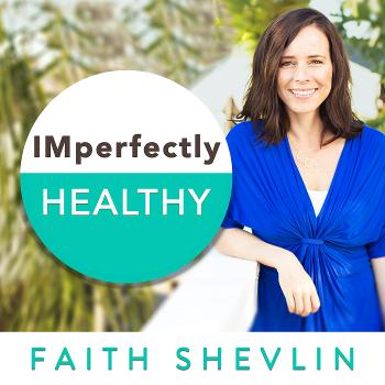 Imperfectly Healthy