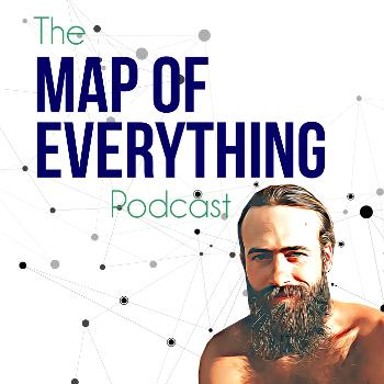 The Map of Everything Podcast