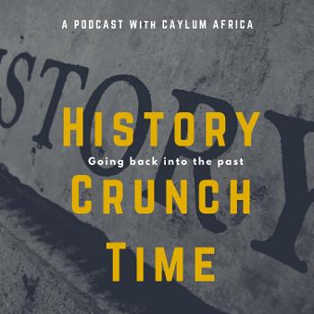 History Crunch Time