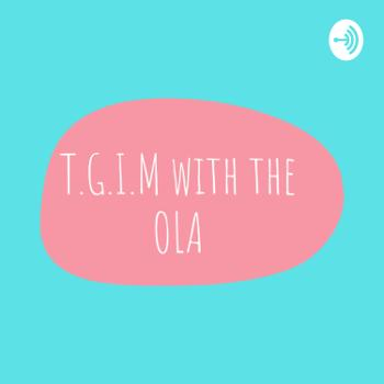 T.G.I.M (Thank God Its Monday)
