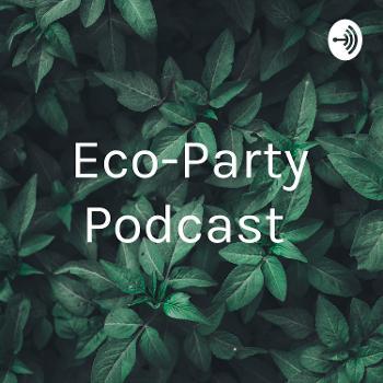 Eco-Party Podcast