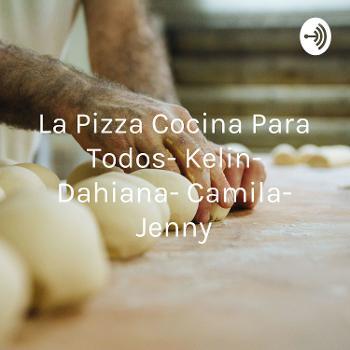 La Pizza Cocina Para Todos- Kelin- Dahiana- Camila- Jenny