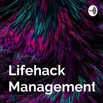 Lifehack ManagementHack
