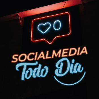 Social Media Todo Dia