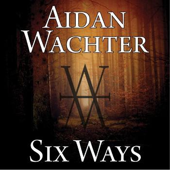 Aidan Wachter Six Ways