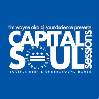 Capital Soul Sessions: Soulful, Deep, Underground House Music