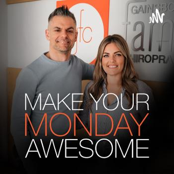 Make Your Monday Awesome