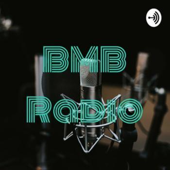 BMB Radio Podcast