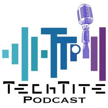 TechTite Podcast