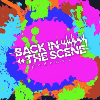 Back In The Scene | A Pop Punk, Emo, and Beer Podcast