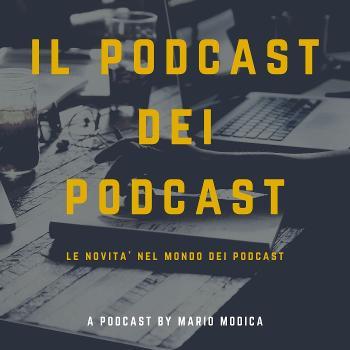 Il Podcast dei Podcast