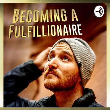 Becoming a Fulfillionaire with Skip Kelly