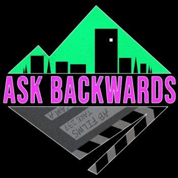 Ask Backwards Podcast