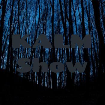 KALM Show