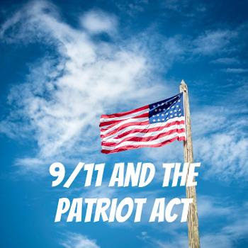 9/11 and the Patriot Act