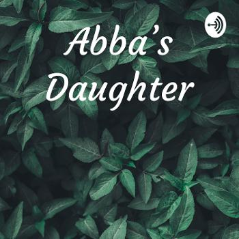 Abba's Daughter
