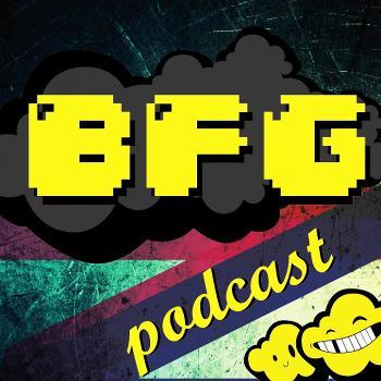 BFG Podcasts