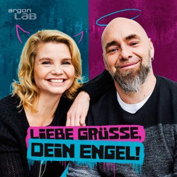 Liebe Grüße, Dein Engel! – Annette Frier und Kai Lüftner schreiben sich Briefe