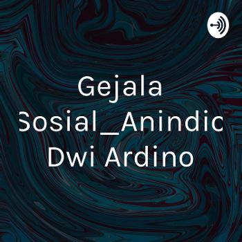 Gejala Sosial_Anindio Dwi Ardino