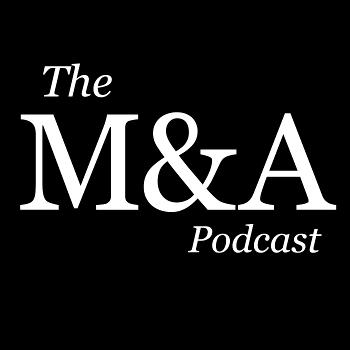 The M&A Podcast