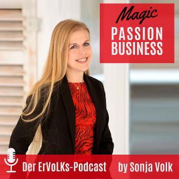 Magic Passion Business-Der Erfolgspodcast für dein spirituelles Unternehmertum by Sonja Volk