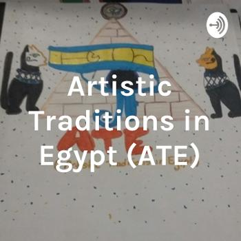 Artistic Traditions in Egypt (ATE)