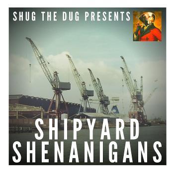 Shipyard Shenanigans