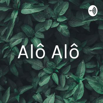 Alô Alô