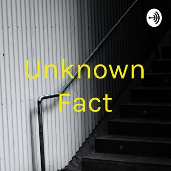 Unknown Fact