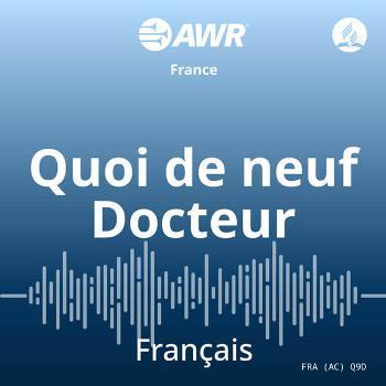 AWR en français - Quoi de neuf Docteur
