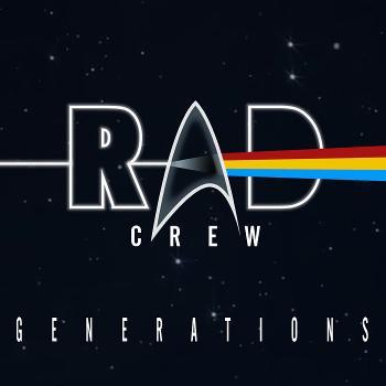 Rad Crew Generations: en Star Trek-podcast