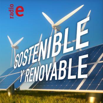 Sostenible y renovable