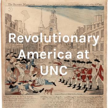 Revolutionary America at UNC