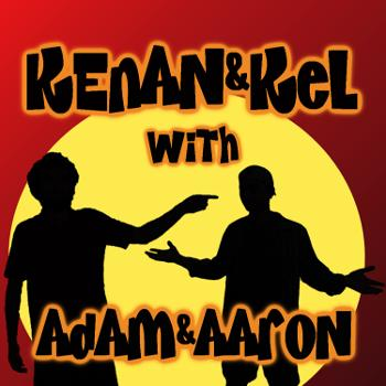 Kenan & Kel with Adam & Aaron