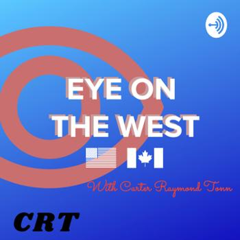 EYE ON THE WEST