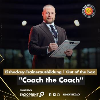 DEB Eishockey-Trainerausbildung I COACH THE COACH-Podcast