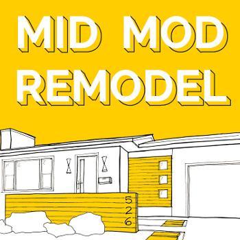 Mid Mod Remodel