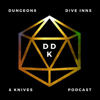 Dungeons, Dive Inns, and Knives