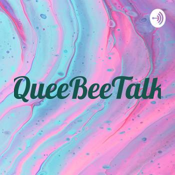 QueeBeeTalk